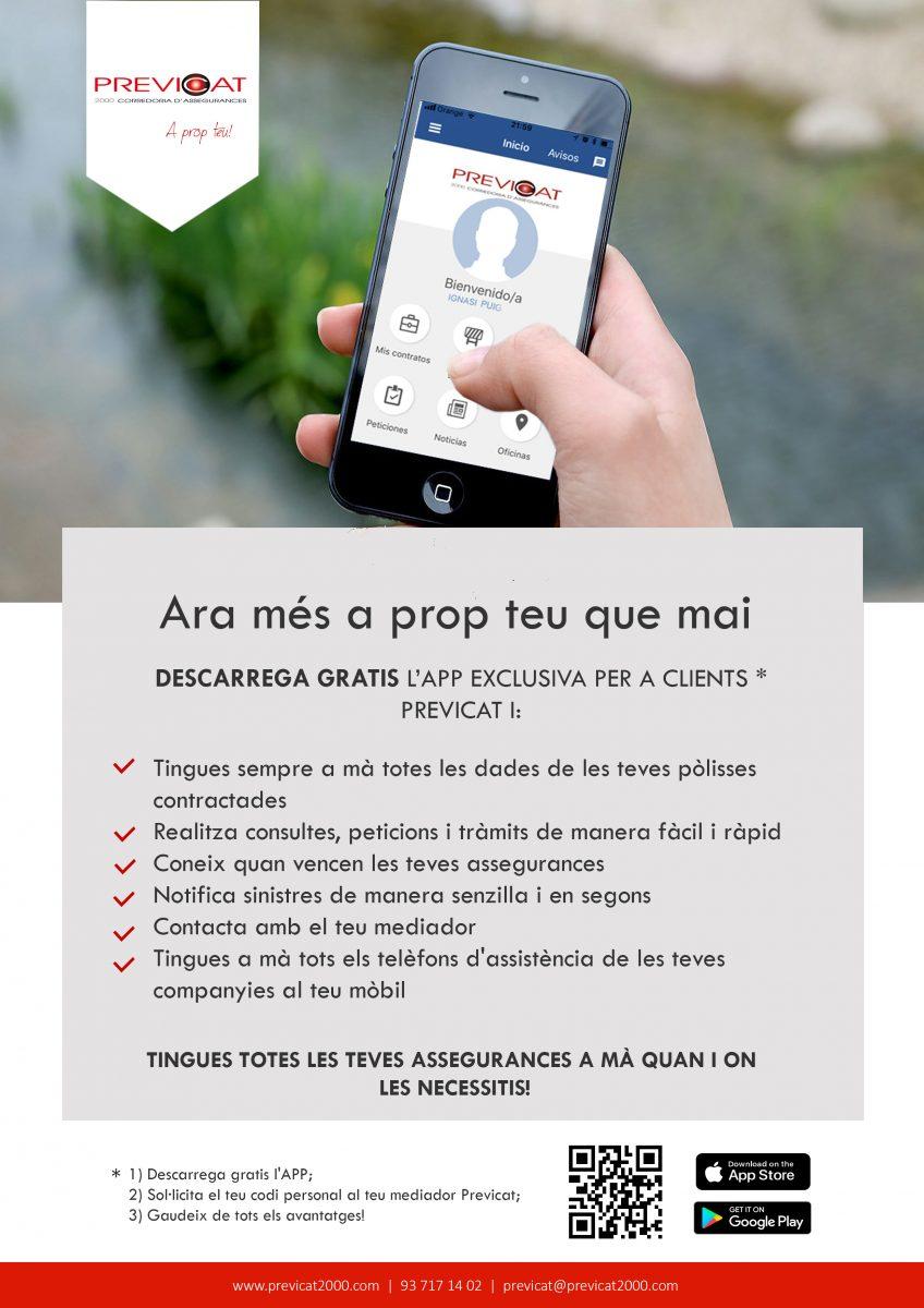 A Buscallà assegurances t'oferim l'App de Previcat: Només pots gaudir de tots els avantatges que t'ofereix si ets client de la nostra corredoria Previcat